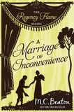 M.C. Beaton - A Marriage of Inconvenience.