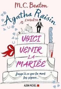 M. C. Beaton - Agatha Raisin 20 - Voici venir la mariée.