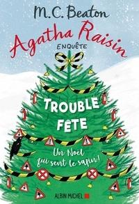 M-C Beaton et M.C. Beaton - Agatha Raisin 21 - Trouble-fête.
