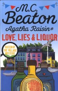 M. C. Beaton - Agatha Raisin  : Agatha Raisin and Love, Lies and Liquor.
