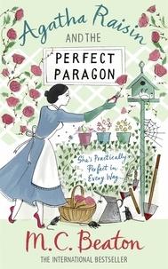 M. C. Beaton - Agatha Raisin  : Agatha Raisin and the Perfect Paragon.