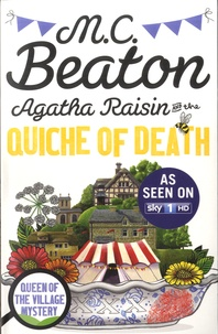 M. C. Beaton - Agatha Raisin  : Agatha Raisin and the Quiche of Death. TV Tie-In.
