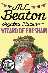 M. C. Beaton - Agatha Raisin  : Agatha Raisin and the Wizard of Evesham.