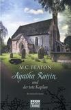 M. C. Beaton - Agatha Raisin  : Agatha Raisin und der tote Kaplan.