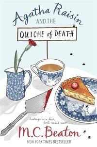 M.C. Beaton - Agatha Raisin and the Quiche of Death.