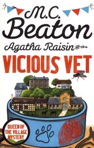 M. C. Beaton - Agatha Raisin and the Vicious Vet.