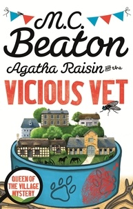 M. C. Beaton - Agatha Raisin and the Vicious Vet.
