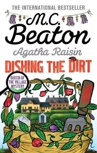 M. C. Beaton - Agatha Raisin  : Dishing the Dirt.