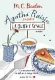 M. C. Beaton - Agatha Raisin enquête 1 - La quiche fatale.