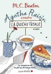 Esther Ménévis et M. C. Beaton - Agatha Raisin enquête 1 - La quiche fatale.