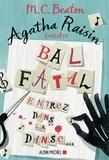 M. C. Beaton - Agatha Raisin enquête 15 - Bal fatal - Entrez dans la danse....