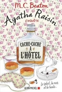 Livre audio gratuit téléchargement gratuit Agatha Raisin enquête 17 - Cache-cache à l'hôtel  - Le soleil la mer... et la taule !