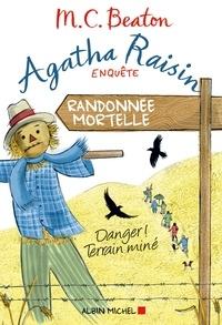 M. C. Beaton - Agatha Raisin enquête 4 - Randonnée mortelle - Danger ! Terrain miné.
