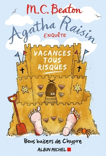 Agatha Raisin enquête 6 - Vacances tous risques. Bons baisers de Chypre