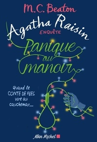 M-C Beaton - Agatha Raisin enquête Tome 10 : Panique au manoir.