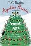M-C Beaton - Agatha Raisin enquête Tome 21 : Trouble-fête.