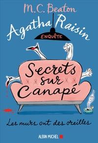 M-C Beaton - Agatha Raisin enquête Tome 26 : Secrets sur canapé.