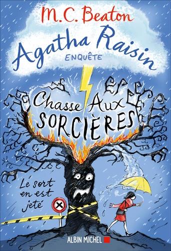 Agatha Raisin enquête Tome 28 Chasse aux sorcières