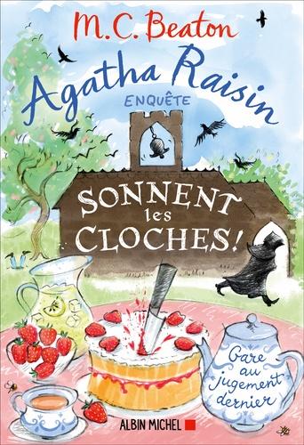 Agatha Raisin enquête Tome 29 Sonnent les cloches !
