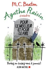 M-C Beaton - Agatha Raisin enquête Tome 5 : Pour le meilleur et pour le pire.