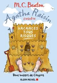 M. C. Beaton - Agatha Raisin enquête Tome 6 : Bons baisers de Chypre.