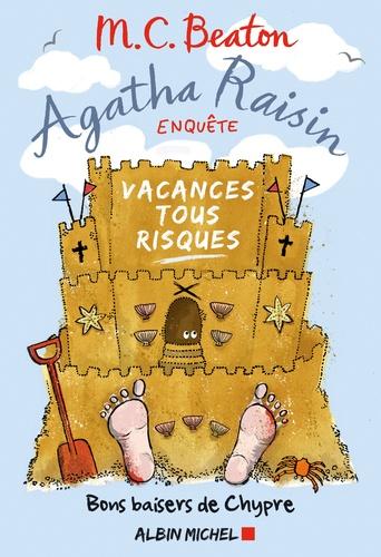 Agatha Raisin enquête Tome 6 Bons baisers de Chypre