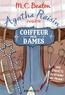 M-C Beaton - Agatha Raisin enquête Tome 8 : Coiffeur pour dame.