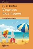 M. C. Beaton - Agatha Raisin enquête  : Vacances tous risques.