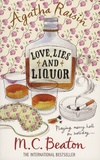 M. C. Beaton - Agatha Raisin - Love, Lies and Liquor.