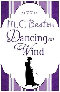 M.C. Beaton - Dancing on the Wind.