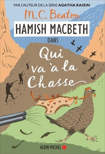 M. C. Beaton - Hamish Macbeth 2 - Qui va à la chasse.