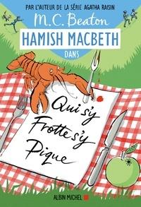 M. C. Beaton - Hamish Macbeth 3 - Qui s'y frotte s'y pique.