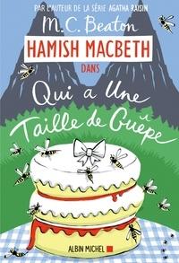 M. C. Beaton - Hamish Macbeth 4 - Qui a la taille d'une guêpe.