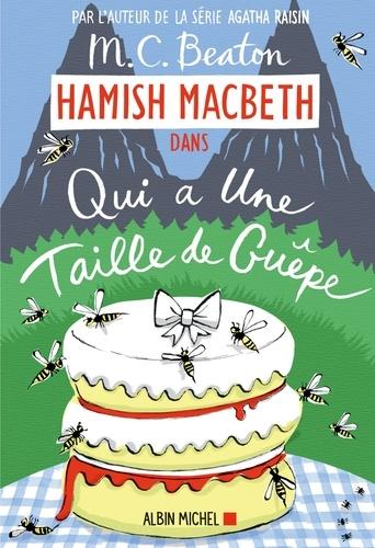 M. C. Beaton - Hamish Macbeth 4 - Qui a une taille de guêpe.