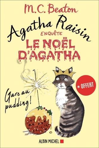 Le Noël d'Agatha - nouvelle inédite Agatha Raisin. Gare au pudding !