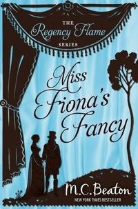 M.C. Beaton - Miss Fiona's Fancy.