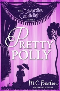 M.C. Beaton - Pretty Polly - Edwardian Candlelight 11.