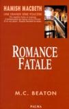 M. C. Beaton - Romance fatale.