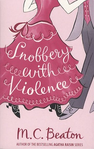M. C. Beaton - Snobbery with Violence.