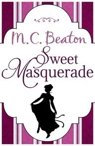 M.C. Beaton - Sweet Masquerade.