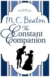 M.C. Beaton - The Constant Companion.