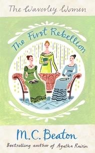 M.C. Beaton - The First Rebellion.