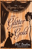 M.C. Beaton - The Glitter and the Gold.