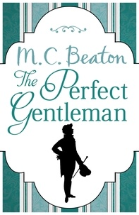 M.C. Beaton - The Perfect Gentleman.