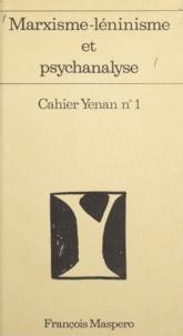 M.C. Boons et F. Manesse - Marxisme-léninisme et psychanalyse (1).