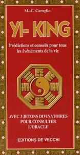 M-C Caraglio - Yi-King - Avec 3 jetons divinatoires pour consulter l'oracle.