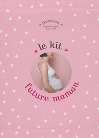 M-C Delahaye et Lydie Raisin - Le kit future maman.