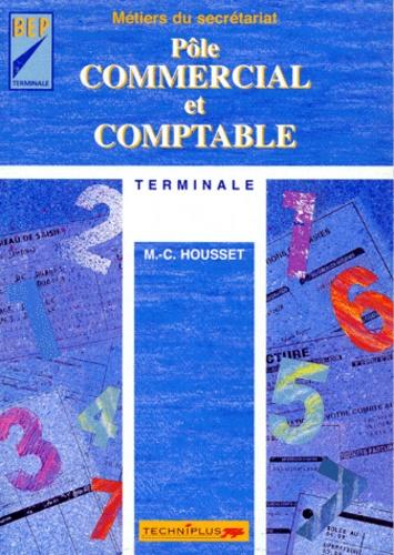 M-C Housset - Pôle commercial et comptable, terminale - Métiers du secrétariat.