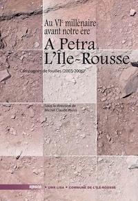 M.-c. Weiss - A Petra – L'Île-Rousse : Au VIe millénaire avant notre ére.