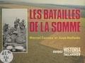 M Carnoy et J Hallade - Les Batailles de la Somme.